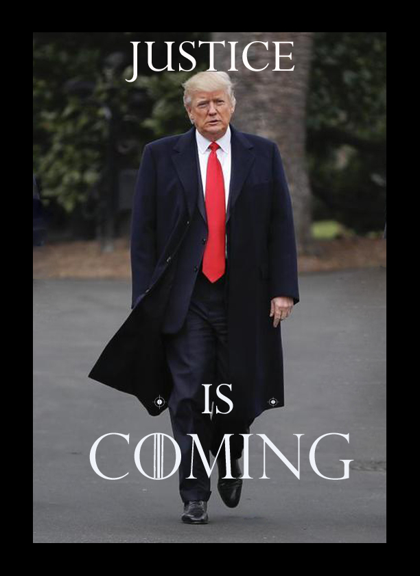 trump-JUSTICE IS COMING